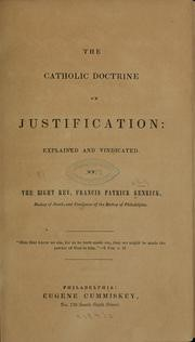 One of Bishop Kenrick's many works, his work on justification made its way to the Jesuits.