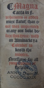 The oldest book in the Legislation Division, a 1529 copy of the Magna Carta