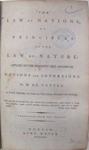 Surviving 1792 copy of Vattel's The Law of Nations in Loyola's collection.