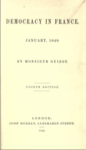 Copy of Guizot's Democracy in France from the Internet Archive.